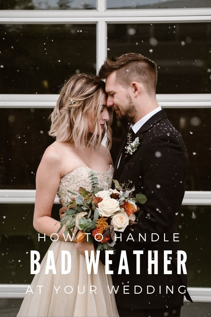 How to handle bad weather at your wedding